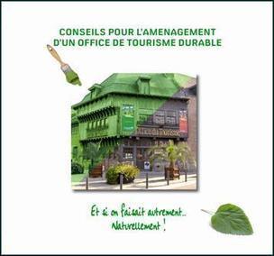 L'UDOTSI du Nord, un guide-conseils pour l'aménagement d'un office de tourisme durable | Tourisme Durable, écotourisme et tourisme vert | Scoop.it