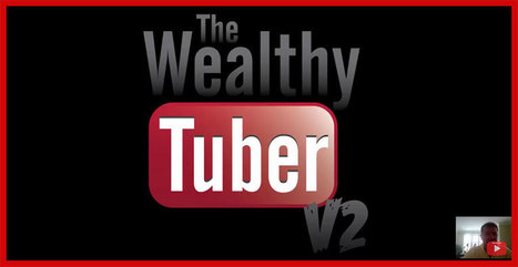 [GET] The Wealthy Tuber V2 Review - Download | Estella Reviews | Scoop.it