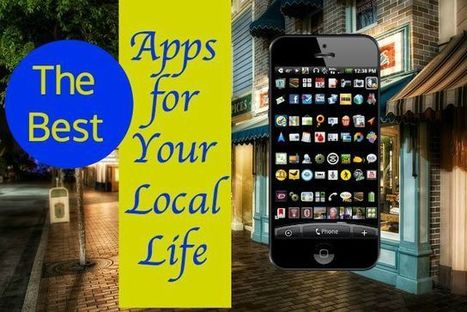 The Best Apps for Your Local Life! - Wonder of Tech | iPads in Education | Scoop.it
