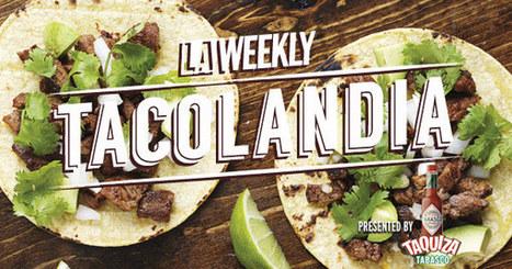 Volunteer | Tacolandia presented by LA Weekly | 2016 | FOOD? HEALTH? DISEASE? NATURAL CURES??? | Scoop.it
