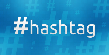 Improve Your Marketing With Hashtags | Social Media Useful Info | Scoop.it