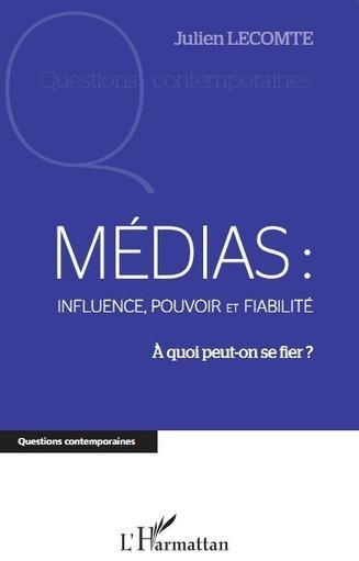 Media: Influence, Power and Reliability. What can we trust? | Philosophie, médias et société | Média et société | Scoop.it