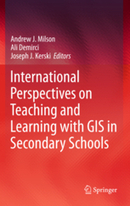 International Perspectives on Teaching and Learning with GIS in Secondary Schools | GIS in Education | Scoop.it