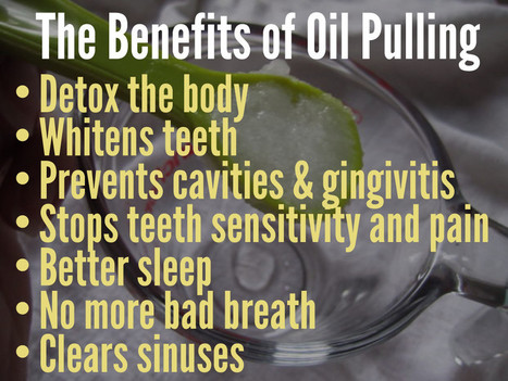 Oil Pulling, Your Gateway to Good Health | The Inner Shift | Scoop.it