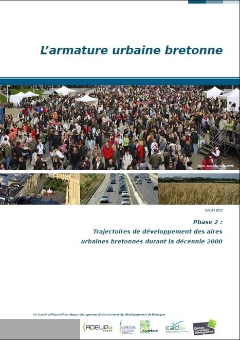 L'armature urbaine bretonne | Rencontres sur l'avenir des villes en Bretagne, 2ème édition - Lorient, 12 mars 2013 | Scoop.it