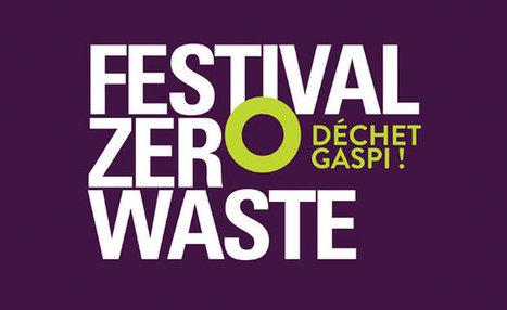 Festival Zéro Waste 2016 - QOA Mag | Trucs et bitonios hors sujet...ou presque | Scoop.it