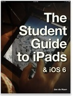 The Student Guide to iPads and iOS 6 - free eBook | mlearn | Scoop.it