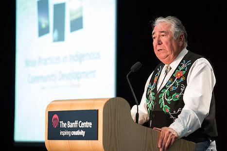 Banff Symposium 2012 - Wise Practices in Indigenous Community Development - Aboriginal Leadership and Management at The Banff Centre   Indigenous Community Management   Scoop.it