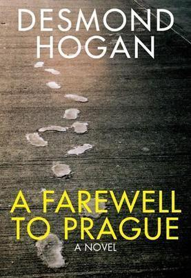 Rob Doyle reviews A Farewell to Prague and The Ikon Maker by Desmond Hogan | Stinging Fly | The Irish Literary Times | Scoop.it