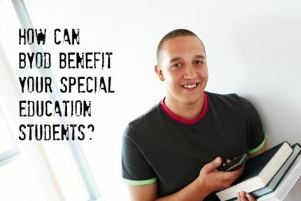 5 Ways the BYOD Model Can Benefit Special Education Classrooms | Special Education | Scoop.it