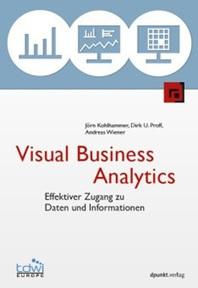 Das Visual Business Analytics Buch ist ab dem 31.10.2013 im Handel erhältlich! | VISUAL BUSINESS ANALYTICS 09-2013 | Scoop.it