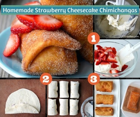 Strawberry Cheesecake Chimichangas Easy as 1,2,3! | Fun DIY Creative Ideas and Crafts | Scoop.it