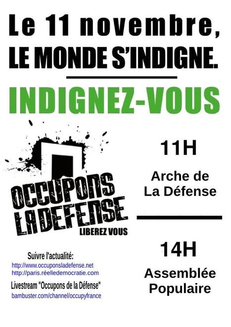 Occupons la Défense - 11/11/11 | Occupy the World | Scoop.it