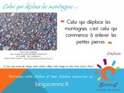 S Comm C, le blog, Déplacer des montagnes … | Citations | Scoop.it