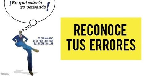 España: El País explica los errores de sus periodistas en un ebook | Espacios Multiactorales | Scoop.it