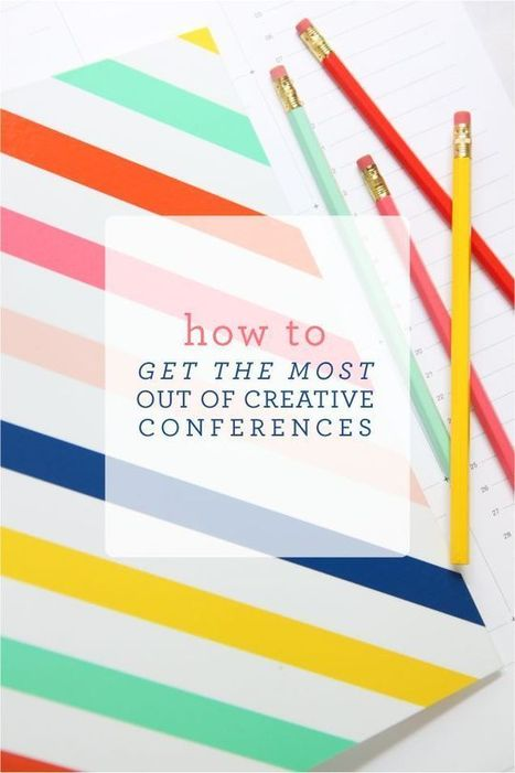 How to get the most out of conferences | Vision Brainstorm | Pinterest | Events | Scoop.it