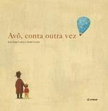 Avô, Conta Outra Vez | Livros no catalivros | Scoop.it