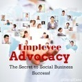 Employee Advocacy, The Secret to Social Business Success! | SocBiz Employee Engagement | Scoop.it