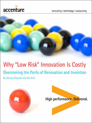 Why Low Risk Innovation Is Costly | Pourquoi's innovation and creativity digest | Scoop.it