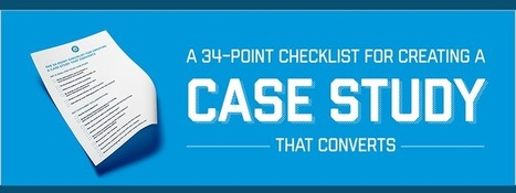 Create a Case Study that Converts | Online Marketing Resources | Scoop.it