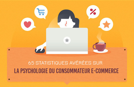 la psychologie du consommateur E-commerce - Altics   Pratiques E-Commerce   Scoop.it