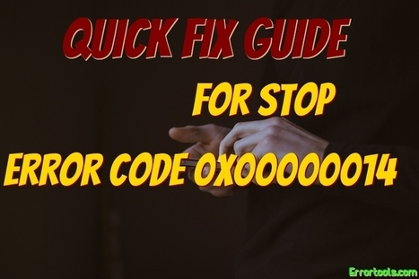 How to Fix Error 0x00000014 | Windows Error Support | Windows Errors & Fixes | Scoop.it