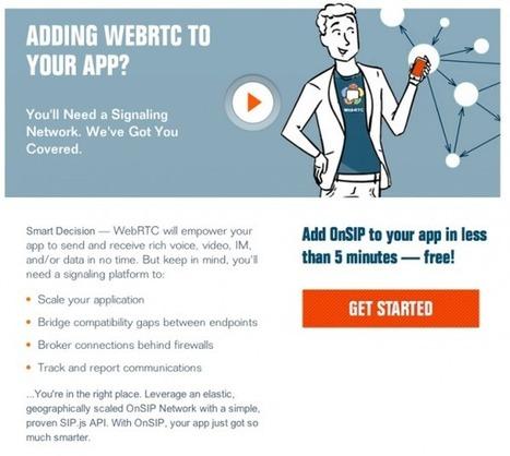 OnSIP has Launched WebRTC Signaling Platform, Available via API - ProgrammableWeb (blog) | WebRTC | Scoop.it