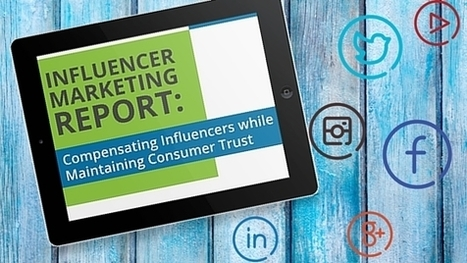 Compensating Influencers While Maintaining Consumer Trust | Public Relations & Social Media Insight | Scoop.it
