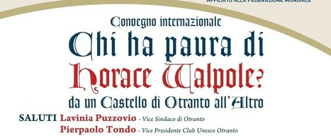 Horace Walpole, il Castello di Otranto al centro della letteratura mondiale – TagPress.it | NOTIZIE DAL MONDO DELLA TRADUZIONE | Scoop.it