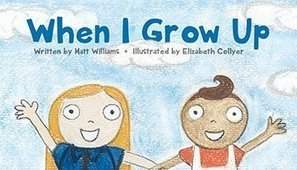When I Grow Up - A guest post by Matt Williams | EliteBookPromotions | Scoop.it