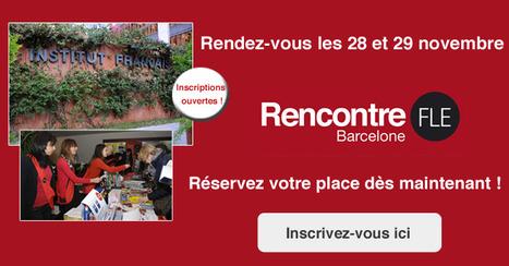 Rencontre FLE de Barcelone- évènement professeurs de FLE | Evènements FLE - professeurs de FLE | Scoop.it