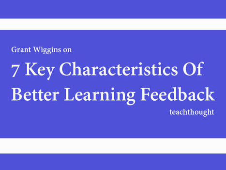 7 Key Characteristics Of Better Learning Feedback | Education Matters | Scoop.it