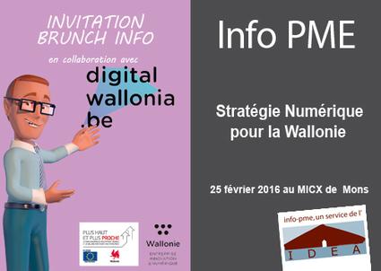 Stratégie Numérique de la Wallonie - 25/02 au MICX de Mons | InfoPME | Scoop.it
