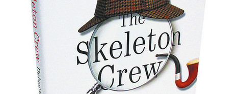Book Reviews Dyman Associates Publishing Inc: 'The Skeleton Crew' by Deborah Halber | Dyman Associates Publishing Inc | Scoop.it