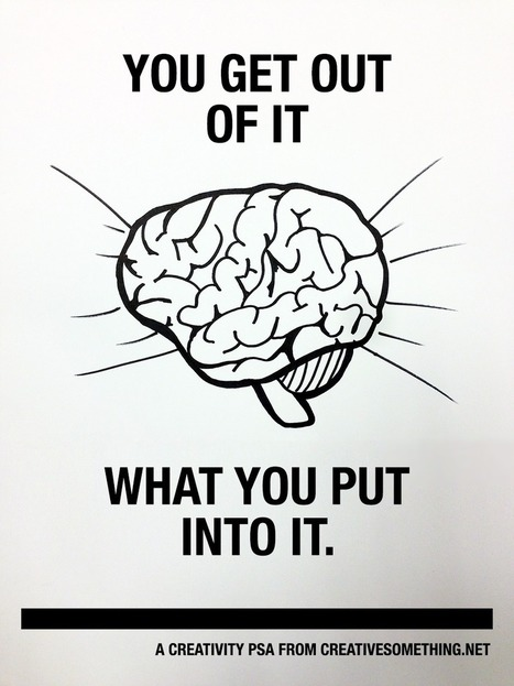 Your brain only works with what you've got. Creative Ideas & Inspiration Blog | Innovatus | Scoop.it