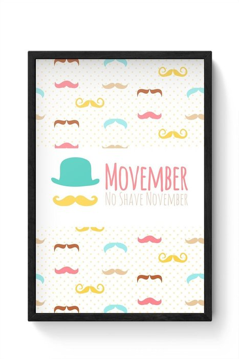 Movember - No Shave November Framed Poster  | Latest Best Punjabi Bollywood Songs Djpunjab Music Mp3 Hindi Songs | Scoop.it