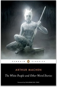 "Looking for an Original Sin: Arthur Machen's ""The White People"" 