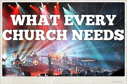 What Every Church So DESPERATELY Needs - Crossmap | Youth ministry | Scoop.it