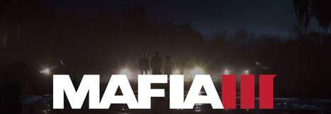 2K Games annonce Mafia III   Actualités   Scoop.it