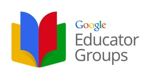 New: Google Launched Google Educator Groups (Learning Platform for Teachers) | Conocimiento libre y abierto- Humano Digital | Scoop.it