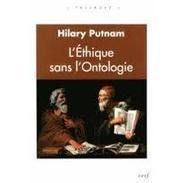 Recension : Putnam, L'éthique sans l'ontologie | Implications philosophiques | Philosophie et société | Scoop.it