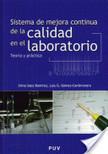 Sistema de mejora continua de la calidad en el laboratorio | Gestión de calidad en laboratorios | Scoop.it