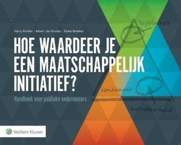 Boek - Hoe waardeer je een maatschappelijk initiatief? - Instituut voor publieke waarden | new society | Scoop.it