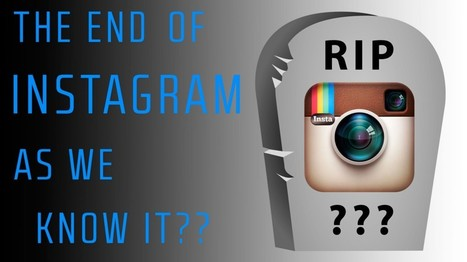 The End of Instagram as We Know It? — Vantage — Medium | Social Media Marketing and Technology | Scoop.it