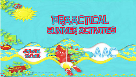 PrAACtical Summer Activities | AAC: Augmentative and Alternative Communication | Scoop.it