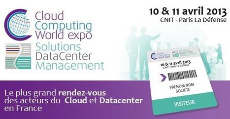 CLOUD COMPUTING WORLD EXPO - DATACENTER MANAGEMENT 2013   les atouts du numérique et sécurité informatique   Scoop.it