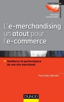 L'e-merchandising un atout pour l'e-commerce - Dunod | marchandisage | Scoop.it