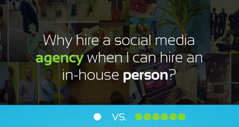 Advantages of hiring a social media agency vs an in-house person | BoogieSocial Media Today | Web | Scoop.it