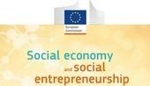 Guide de la commission européenne sur l'économie sociale et l'entrepreneuriat social | Economie Responsable et Consommation Collaborative | Scoop.it