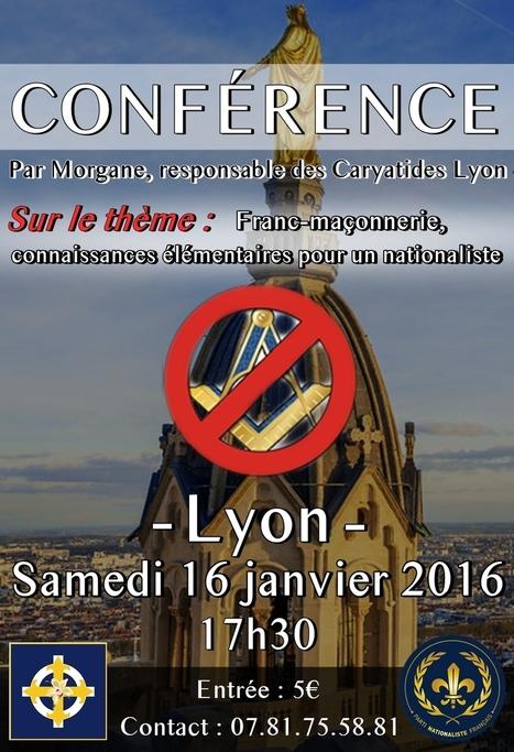16 janvier 2016, Lyon : Conférence du PNF sur la franc-maçonnerie   L'actualité maçonnique   Scoop.it